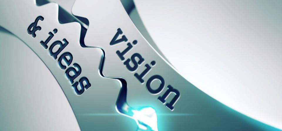 Vision & ideas